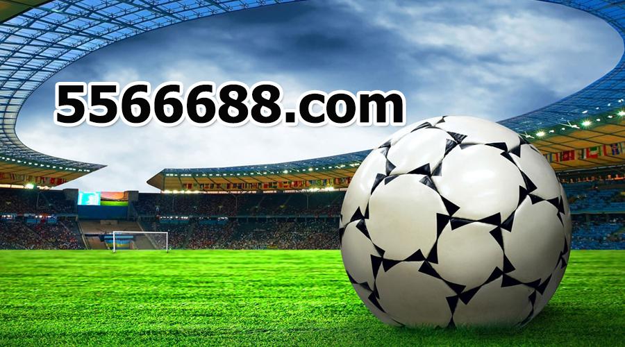 5566688 - Link cá độ bóng đá Bong88 chất lượng cao